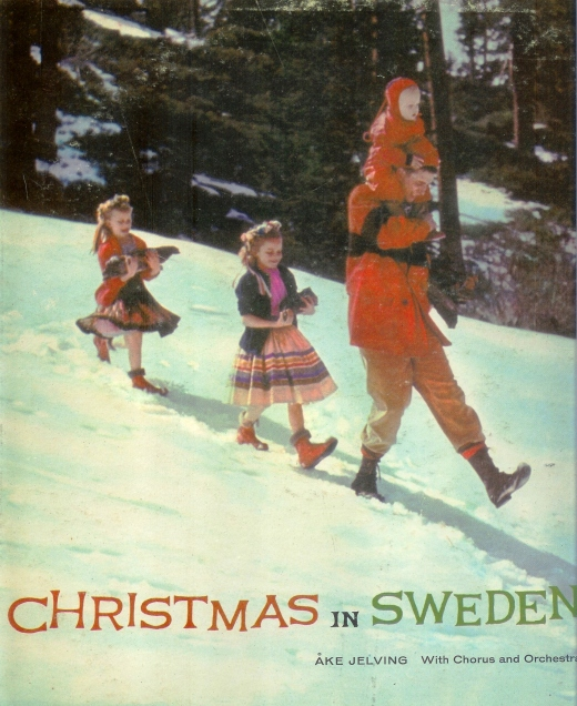 Christmas in Sweden.  Traditional songs and dances by Ake Jelving.  Recorded in Sweden.