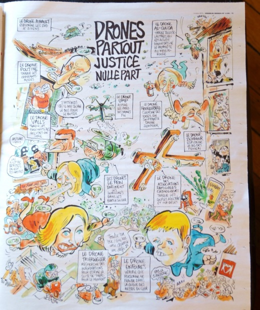 a page inside the issue of Charlie Hebdo.  Drones partout justice nullepart;  using images of political and historical figures, such as the Catholic Church and al-quaida to illustrate the futility of making people behave