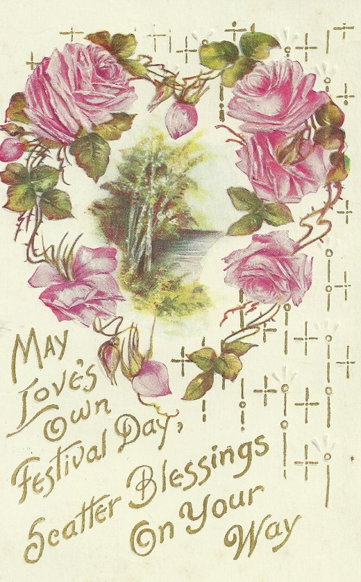 A 1911 Valentine. Sent from my grandmother to her mother.